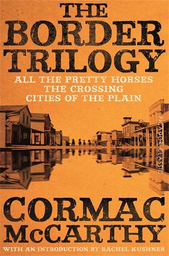 Cormac McCarthy: The Border Trilogy