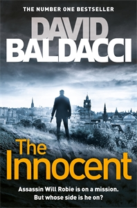 David Baldacci: The Innocent: A Will Robie Novel 1