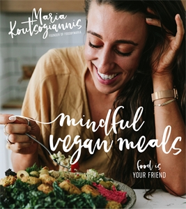 Maria Koutsogiannis: Mindful Vegan Meals