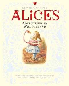 Macmillan Children's Books: Alice's Adventures in Wonderland