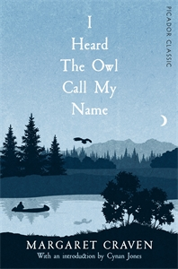 Margaret Craven: I Heard the Owl Call My Name