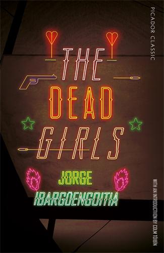 Jorge Ibargüengoitia: The Dead Girls