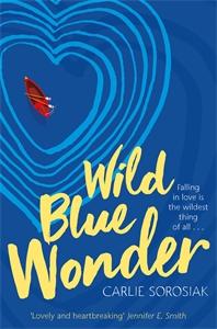 Carlie Sorosiak: Wild Blue Wonder