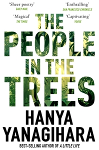 Hanya Yanagihara: The People in the Trees