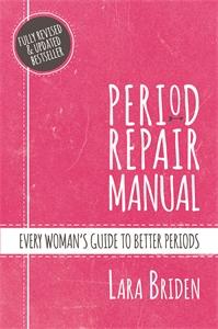Lara Briden: Period Repair Manual