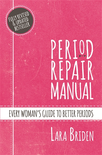 Lara Briden: Period Repair Manual