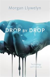 Morgan Llywelyn: Drop by Drop