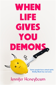 Jennifer Honeybourn: When Life Gives You Demons