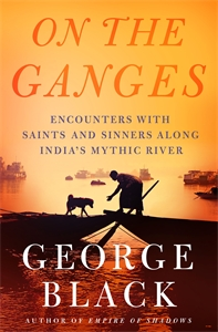 George Black: On the Ganges