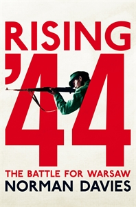 Norman Davies: Rising '44