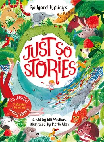 Elli Woollard: Rudyard Kipling's Just So Stories, retold by Elli Woollard