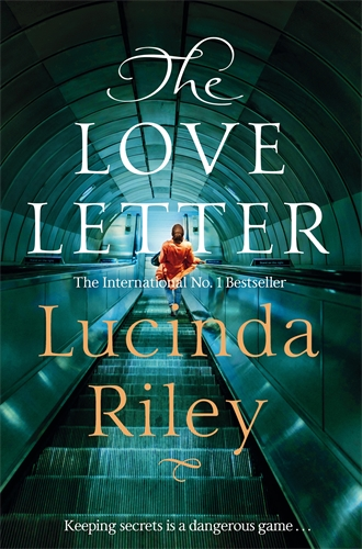 Lucinda Riley: The Love Letter