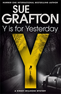 Sue Grafton: Y is for Yesterday: A Kinsey Millhone Novel 25