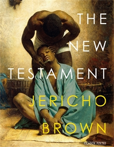 Jericho Brown: The New Testament