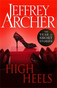 Jeffrey Archer: High Heels