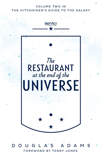 The Restaurant At The End Of The Universe Hitchhikers Guide 2