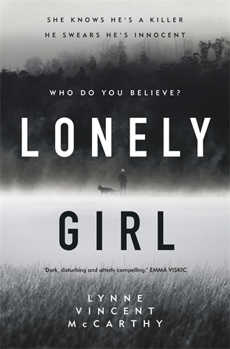Lynne Vincent McCarthy: Lonely Girl