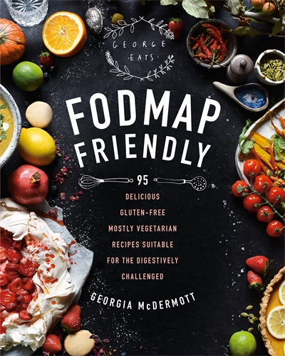 Georgia McDermott: FODMAP Friendly