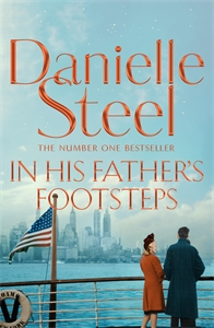 Danielle Steel: In His Father's Footsteps