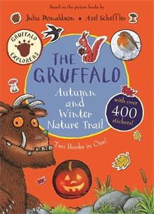 Julia Donaldson: The Gruffalo Autumn and Winter Nature Trail