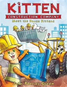 John Patrick Green: Kitten Construction Company: Meet the House Kittens