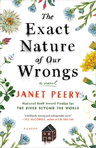 Janet Peery: The Exact Nature of Our Wrongs