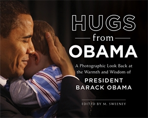 Mary Salome: Hugs from Obama