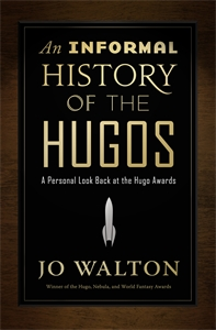 Jo Walton: An Informal History of the Hugos