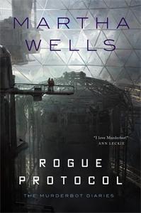 Martha Wells: Rogue Protocol