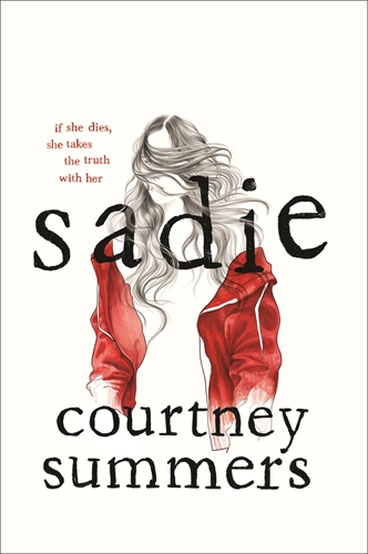 Courtney Summers: Sadie