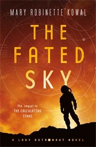 Mary Robinette Kowal: The Fated Sky