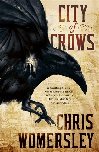 Chris Womersley: City Of Crows