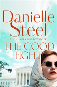 Danielle Steel: The Good Fight