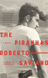 Roberto Saviano: The Piranhas