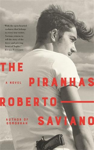 Roberto Saviano: The Piranhas
