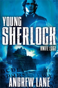 Andrew Lane: Knife Edge: Young Sherlock Holmes 6