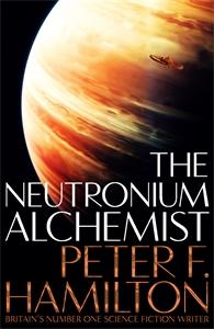 The Neutronium Alchemist: Night's Dawn Trilogy 2