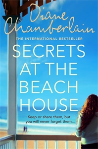 Diane Chamberlain: Secrets at the Beach House