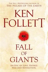 Ken Follett: Fall of Giants: The Century Trilogy 1