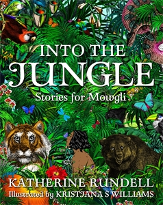 Katherine Rundell: Into the Jungle