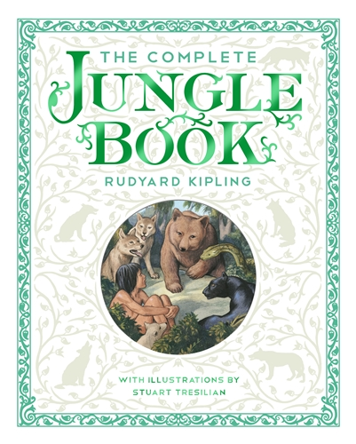 Rudyard Kipling: The Complete Jungle Book