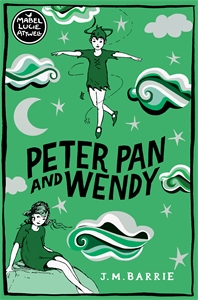 J. M. Barrie: Peter Pan and Wendy