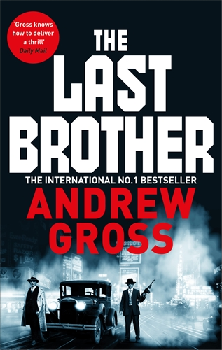 Andrew Gross: The Last Brother