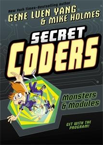 Mike Holmes: Secret Coders: Monsters & Modules
