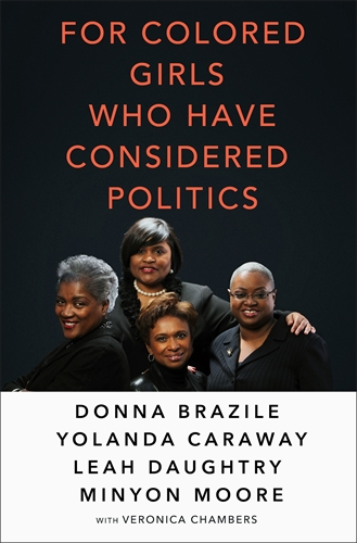 For Colored Girls Who Have Considered Politics - Pan Macmillan AU