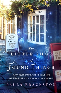 Paula Brackston: The Little Shop of Found Things