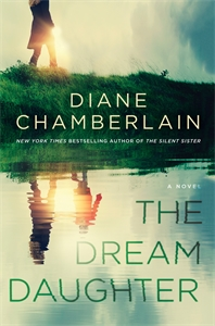 Diane Chamberlain: The Dream Daughter