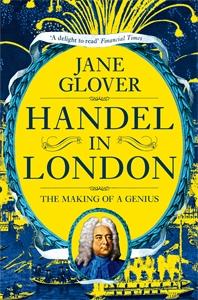 Jane Glover: Handel in London