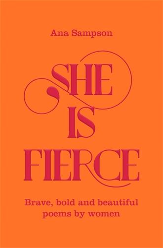 Ana Sampson: She is Fierce
