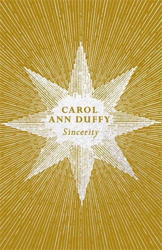 Carol Ann Duffy: Sincerity